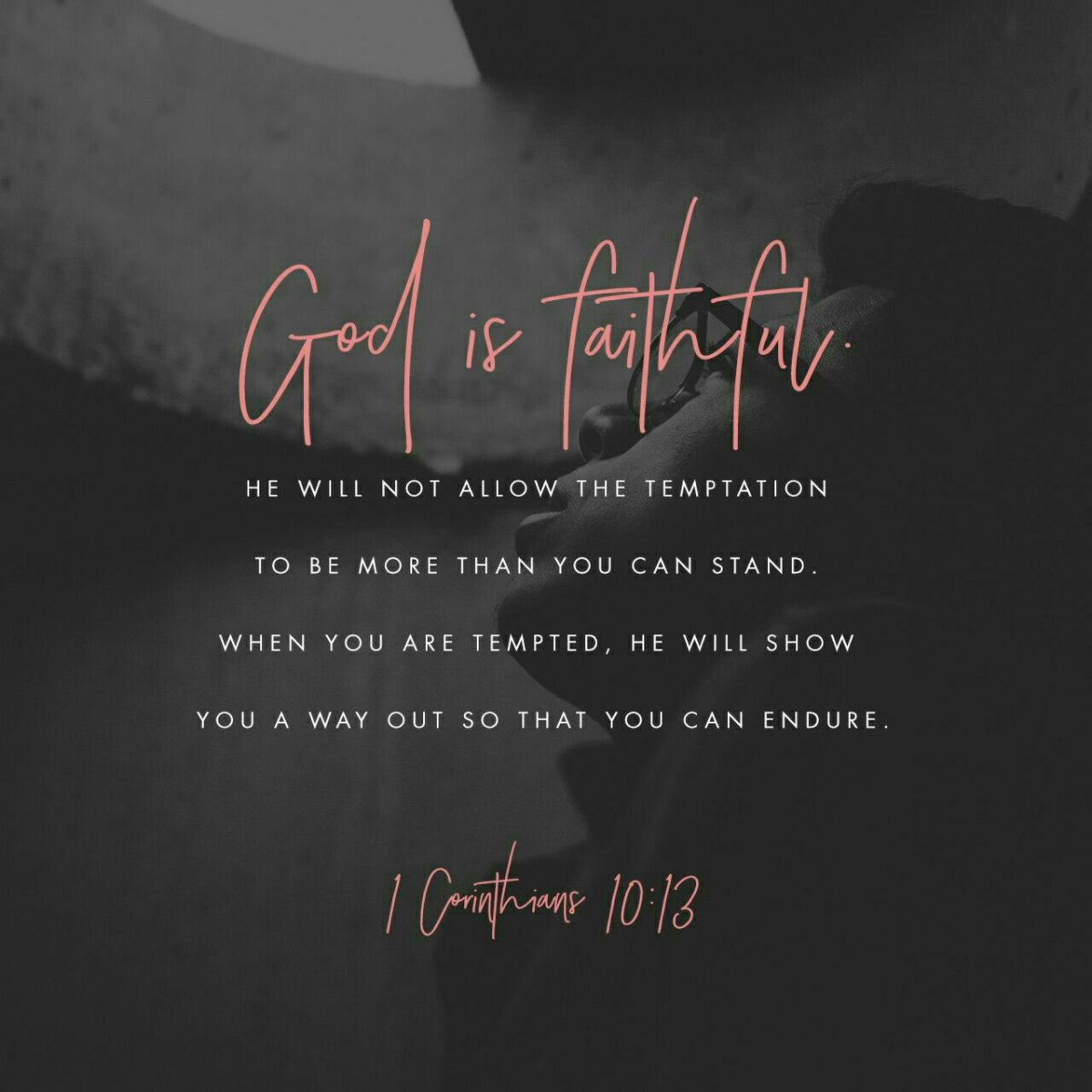 God Is Faithful To Give Us A Way Out